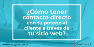 como tener contacto directo con tu potencial cliente en tu sitio web